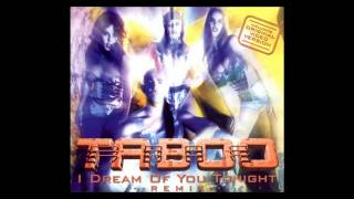 Taboo - i dream of you tonight (Wildest DJ Dreams Mix) [1995]