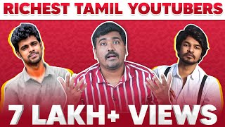 Top 10 Richest  Tamil Youtubers List | Richest Indian Youtuber|Kichdy