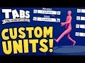 TABS - WE CAN MAKE CUSTOM UNITS! + New Factions!  - Totally Accurate Battle Simulator Updates