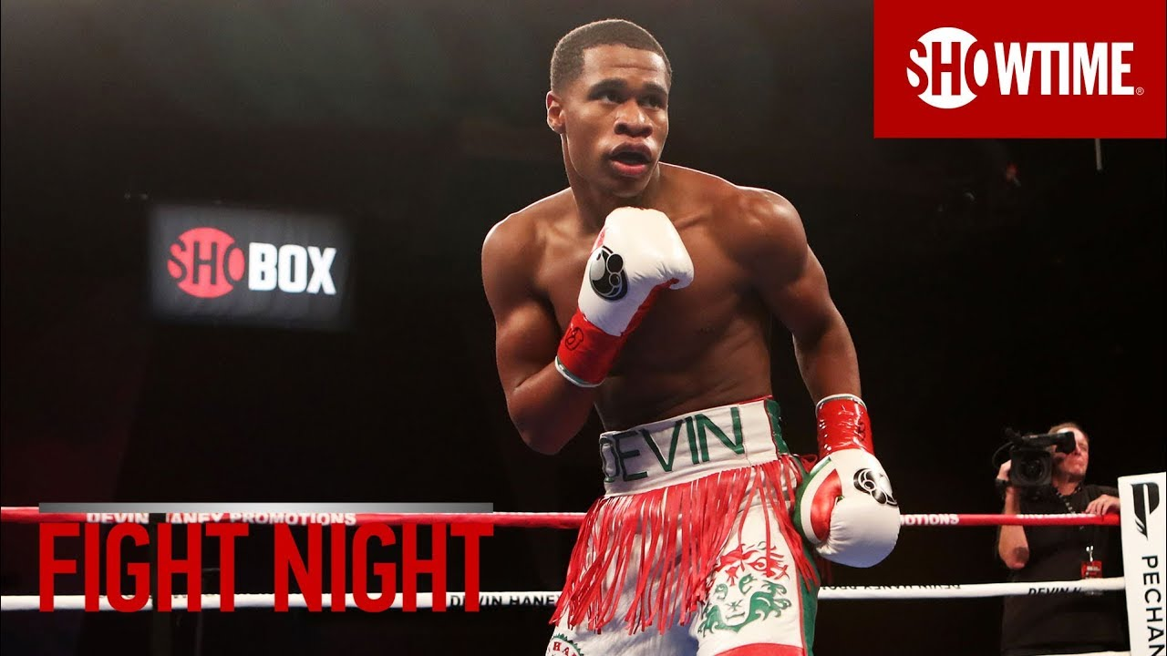 FIGHT NIGHT: Devin Haney | SHOWTIME Boxing