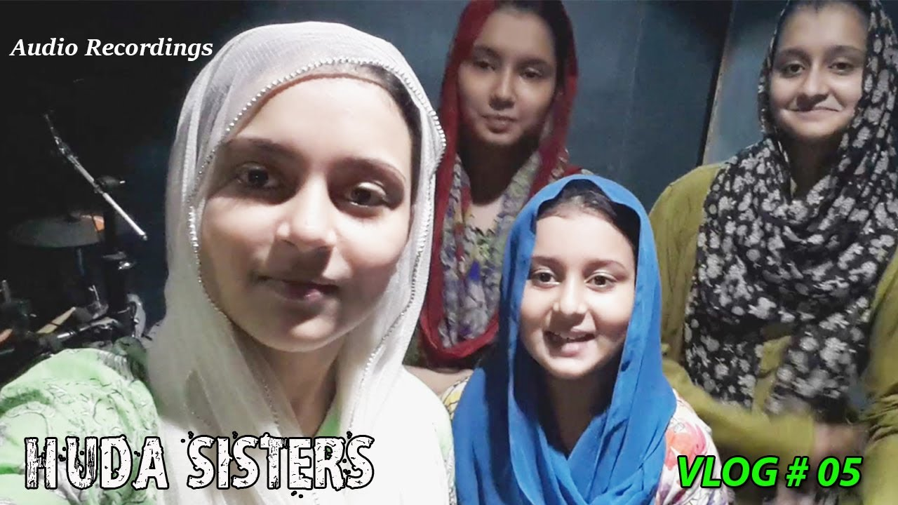 Audio Recordings | Huda Sisters | VLOG # 5 | Huda Sisters Official