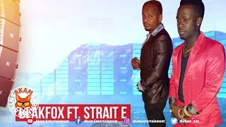 Blakfox Ft. Strait E - Kool [Sour Diesel Riddim] April 2019