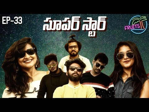 FRUITS - Telugu Web Series EP33 || Superstar