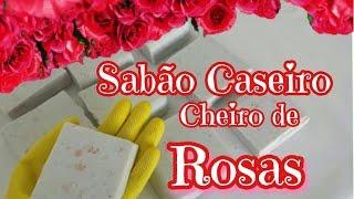 SABÃO CASEIRO COM CHEIRO DE ROSAS E FLOCOS DE SABONETE