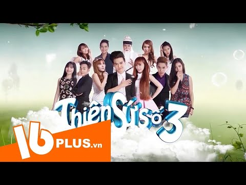 Thiên sứ số 3 - Tập 3   16Plus.vn