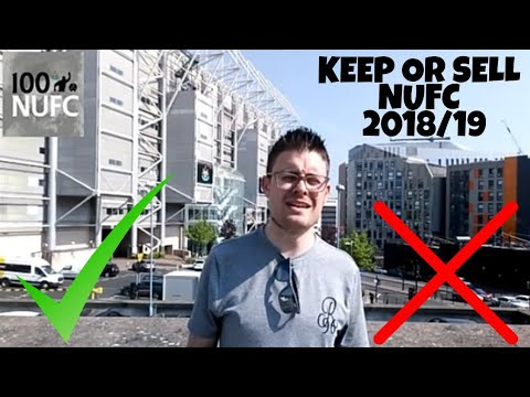 KEEP OR SELL? | Newcastle United 2018/19 Squad