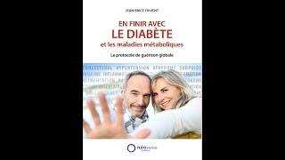 LE LIVRE POUR GUERIR LE DIABETE et les erreurs qui conduisent aux maladies métaboliques
