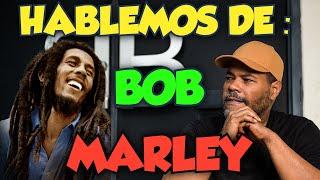 El Chombo Presenta : Hablemos de Bob Marley 🙏😎