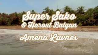 Download Super Sako & Harout Balyan - Amena Lavnes  (Official Music ) 4k MP3 song and Music Video