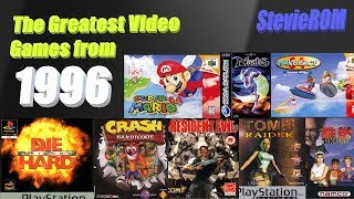 The Greatest PS1/N64/Saturn Video Games 1996