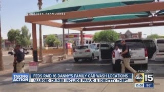 More than a dozen Danny s Family Car Wash locations raided