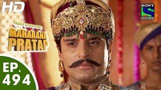 Bharat Ka Veer Putra Maharana Pratap - महाराणा प्रताप - Episode 494 - 28th September, 2015