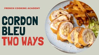How to make a cordon bleu: includes two versions of cordon bleu and oven chips