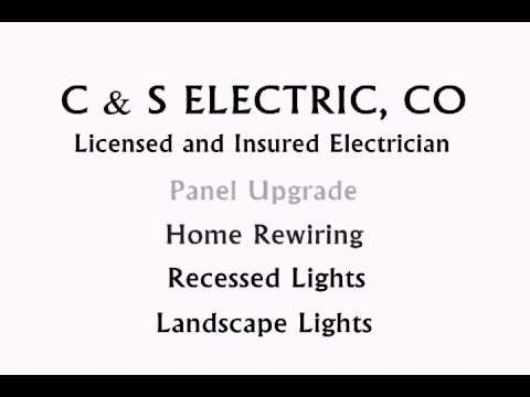 C & S Electric Co. Licensed Electrician in Los Angeles