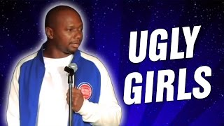 Ugly girls (Stand Up Comedy)