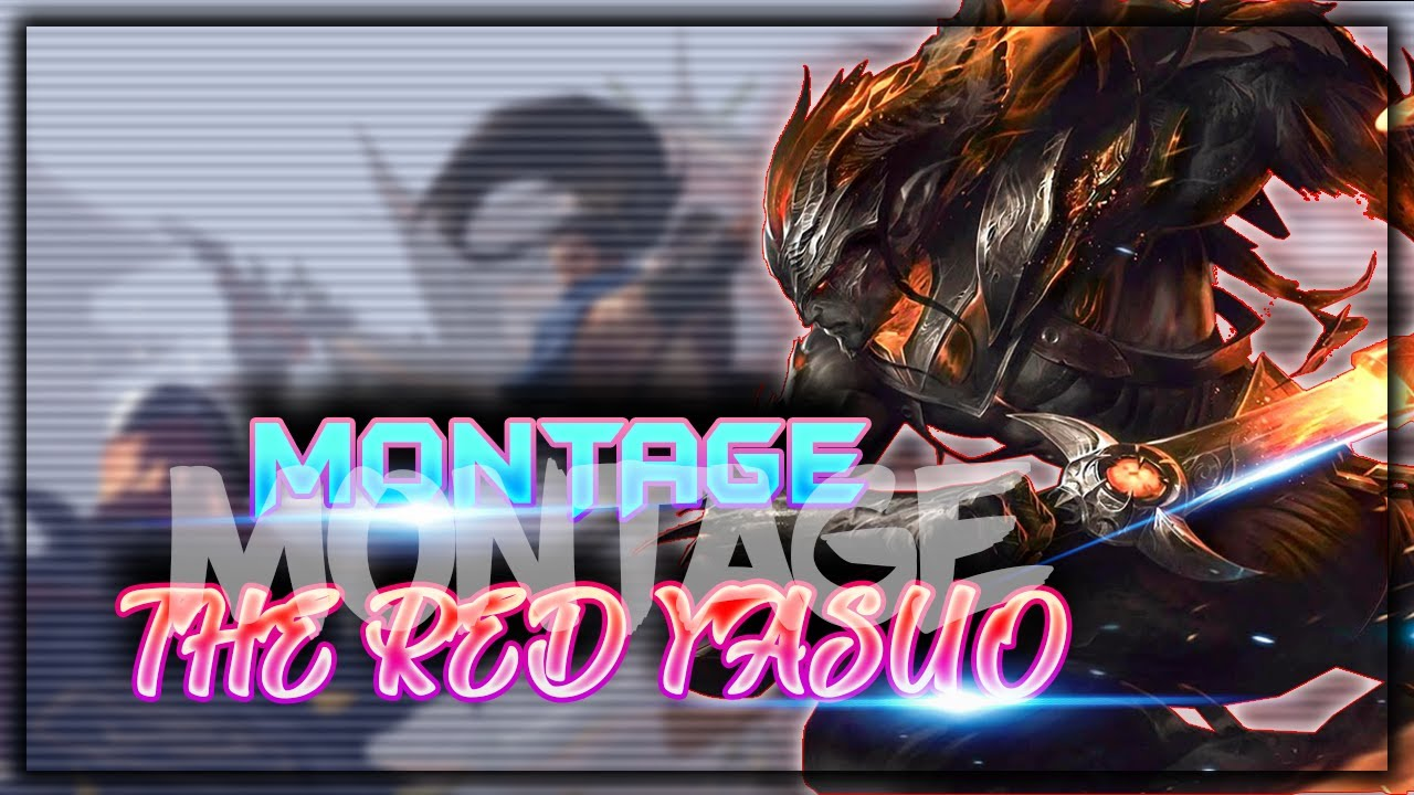 Yasuo Montage #14: Yasuo Ma Kiếm Mượt Hay Cứng? - The Red Yasuo