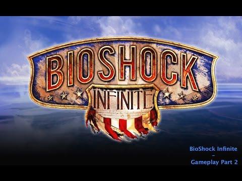 BioShock Infinite - Gameplay Part 2