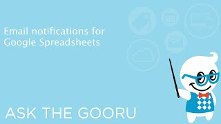 Email notifications for Google Spreadsheets