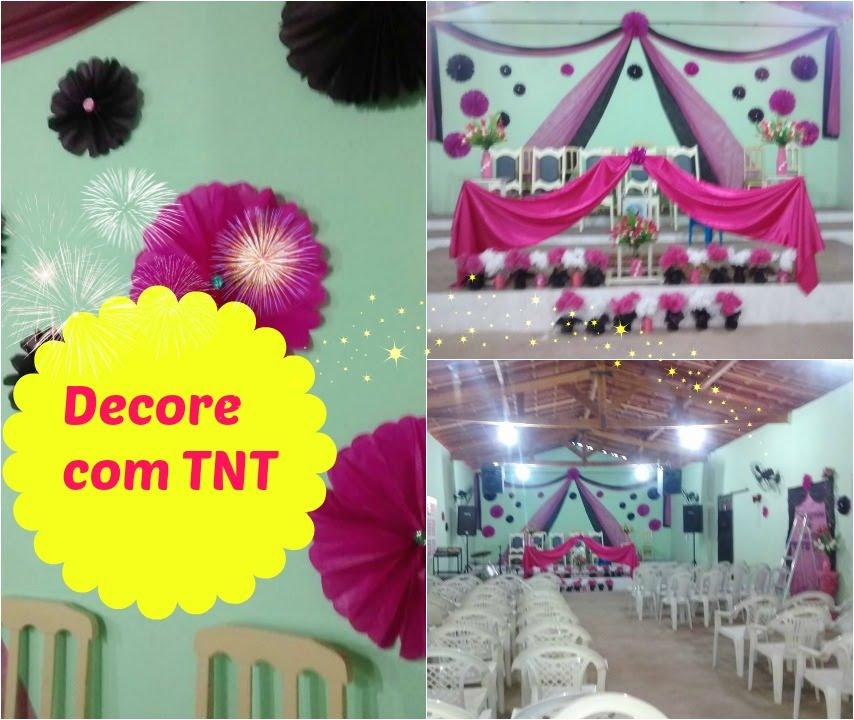 Decore com TNT Decoraçao Congresso de senhoras Naty Farias You -> Decoração Simples Para Festividade De Igreja Evangelica