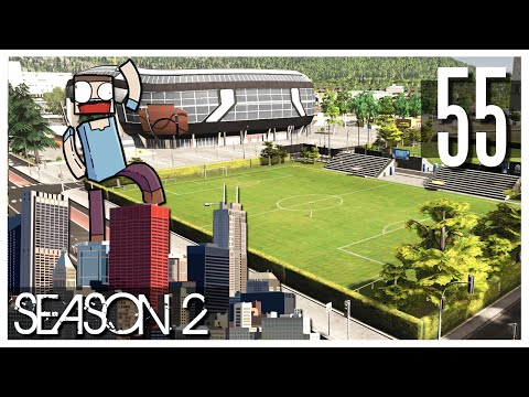 Cities Skylines - S2 Ep.55 : Match Day DLC!