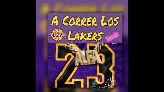 El Alfa ❌ Varios Artistas - A Correr Los Lakers (Remix 2.0)