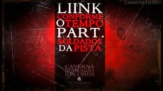 LIINK - Conforme o tempo (Part.Soldados da Pista) thumbnail