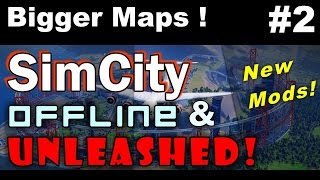 SimCity Offline & Unleashed #2 ►How To Install Mods, BIGGER Maps & SkyePack !◀ SimCity 5 (2013)