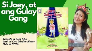 Si Joey at ang Gulay Gang Kwentong Pambata | Kwento ni Beng Alba Guhit ni Kora Dandan-Albano