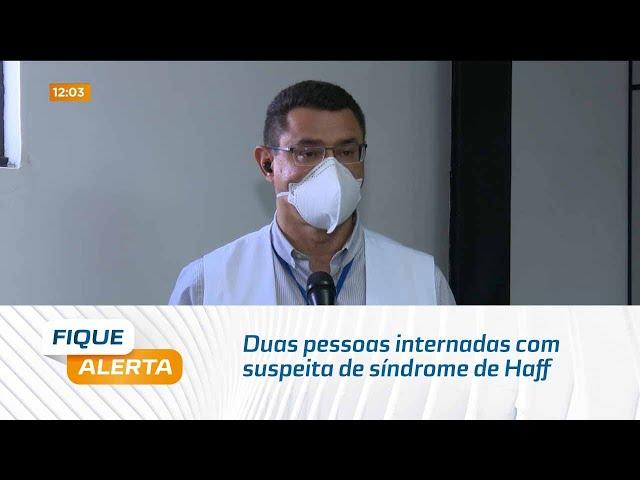 Urina preta: Duas pessoas internadas com suspeita de síndrome de Haff