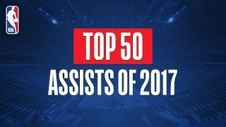 Top 50 Assists From 2017