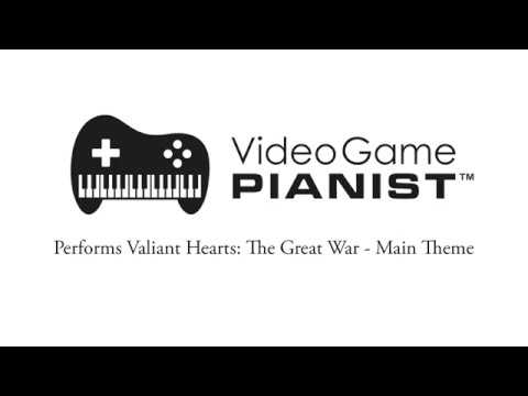 Valiant Hearts: The Great War - Main Theme Performed by Video Game Pianist