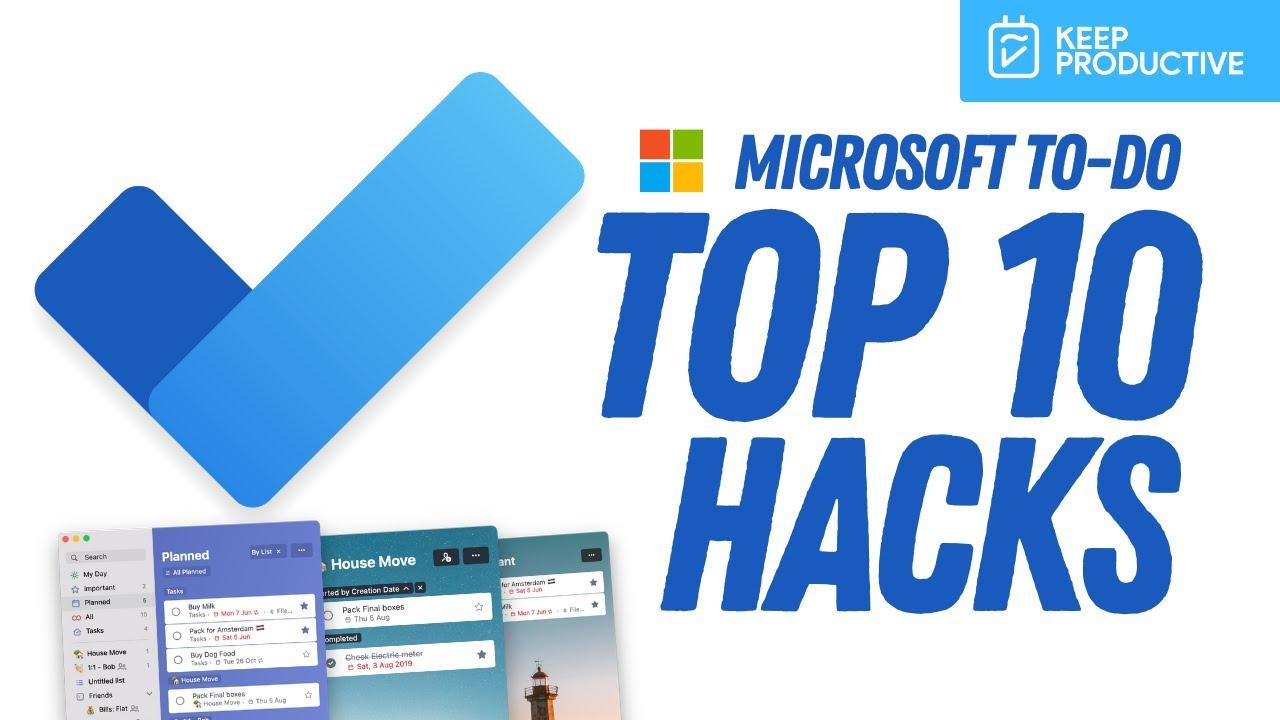 Top 10 Microsoft To-Do Hacks & Tips