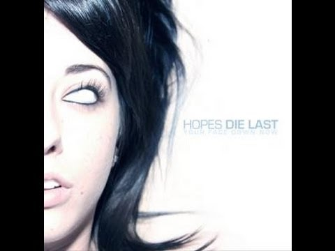 Hopes die last FULL ALBUM Your Face Down Now