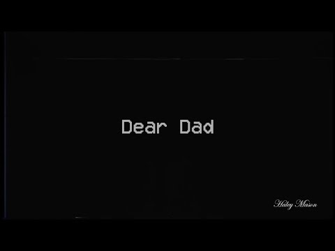 Dear Dad // multifandom