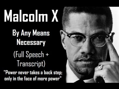RBG-Malcolm X, By Any Means Necessary| Full Speech & Text