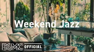 Weekend Jazz: Relaxing Jazz Piano Night - Coffee Background Music for Study, Rest, Relax, and Work