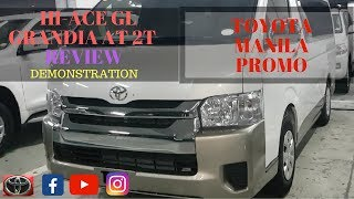 TOYOTA HI-ACE GL GRANDIA AT 2T 2018 | REVIEW | DEMONSTRATION