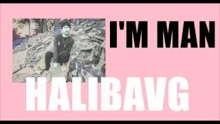 I'M MAN Halibavg ( official audio )