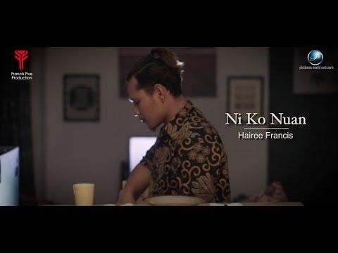Hairee Francis - Ni Ko Nuan (Official Lyric Video)