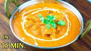 INSTANT BUTTER CHICKEN | How To Make Butter Chicken At Home | Restaurant Style butter chicken Recipe