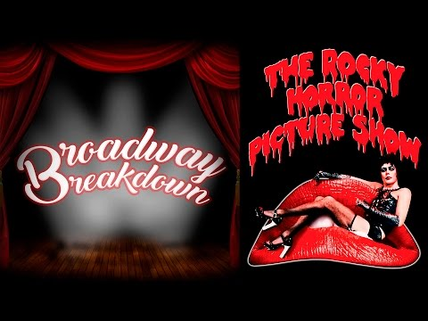 The Rocky Horror Picture Show Movie Discussion - Broadway Breakdown