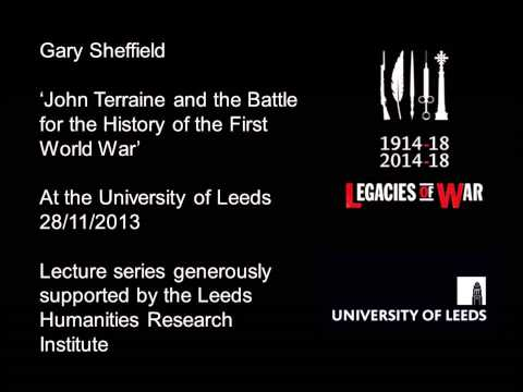'John Terraine and the Battle for the History of the First World War' - Gary Sheffield