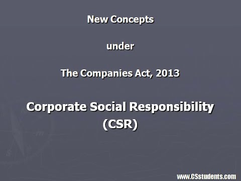 Corporate Social Responsibility under the Companies Act, 2013