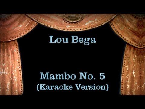 Lou Bega - Mambo No. 5 - Lyrics (Karaoke Version)