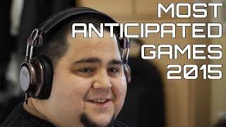 Top 10 Upcoming Games 2015 | Calendar