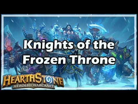 [Hearthstone] Knights of the Frozen Throne Expansion