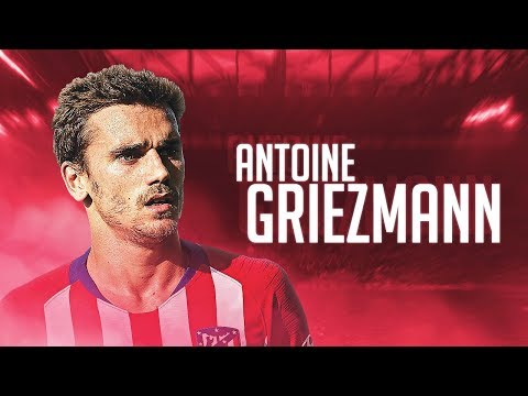 Antoine Griezmann - Goal Show 2018/19 - Best Goals for Atletico Madrid
