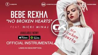 (Instrumental) Bebe Rexha No Broken Hearts ft. Nicki Minaj FREE DOWNLOAD