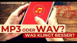WAV oder MP3 kaufen? Was klingt besser?   Was macht mehr Sinn als DJ?   DJ Hilfe   Musikdatei