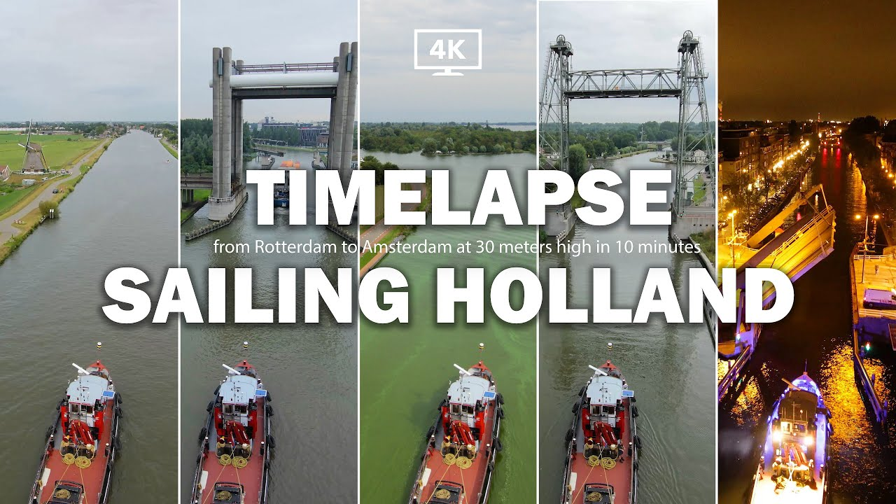 Travel from Rotterdam to Amsterdam in 10 Minutes by Boat: A 4k Timelapse